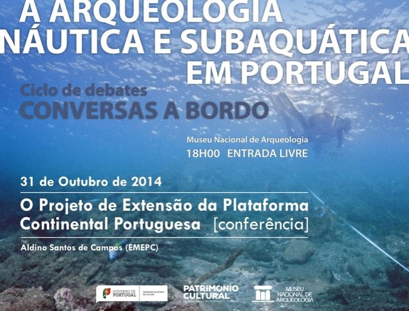 Conferência 31out2014 Projeto de extensão da plataforma continental portuguesa